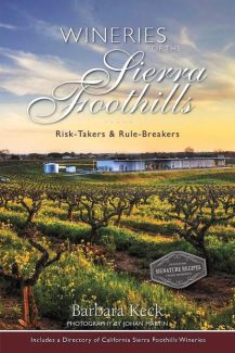 New book celebrates the wineries of the Sierra Foothills
