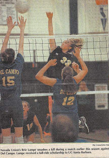 Brie Lampe Hull was a three-year varsity player on Nevada Union's volleyball team. In her sophomore and junior seasons, Hull was an All-Capital Athletic League selection. In her senior season, the powerful hitter was awarded the Capital Athletic League MVP, was an Optimist All-Star and was named Nevada Union's Female Athlete of the Year