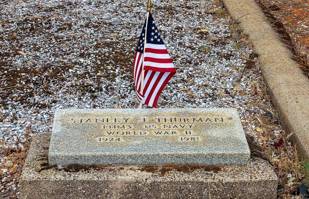 PHM3 U.S. Navy veteran Stanlev Thurman served his country in World War II. He is laid to rest in the Greenwood Memorial Gardens on Rough and Ready Highway, Grass Valley.