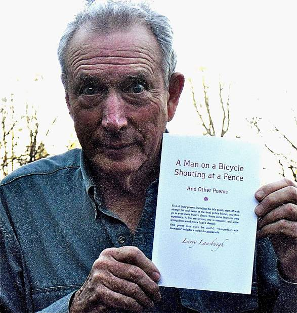 """Prolific Poet Larry Lansburgh has self-published his fourth book, a collection of poems entitled """"A Man on a Bicycle Shouting at a Fence."""""""