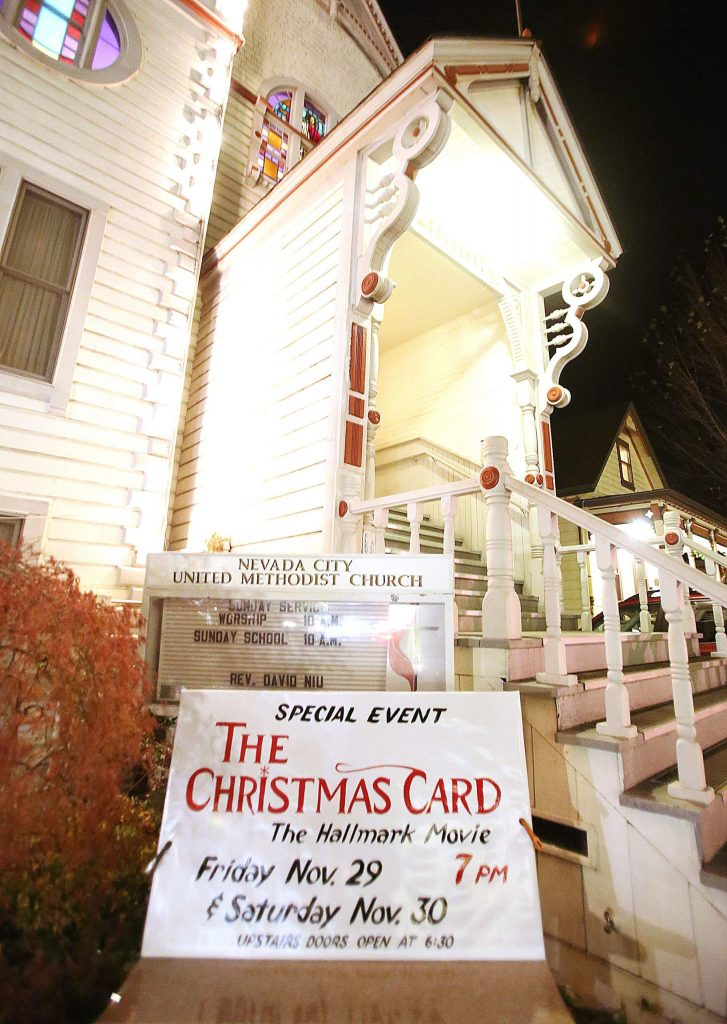 The Christmas Card Hallmark movie will be shown at the United Methodist Church in Nevada City on Friday and Saturday, where some of the movie was filmed.
