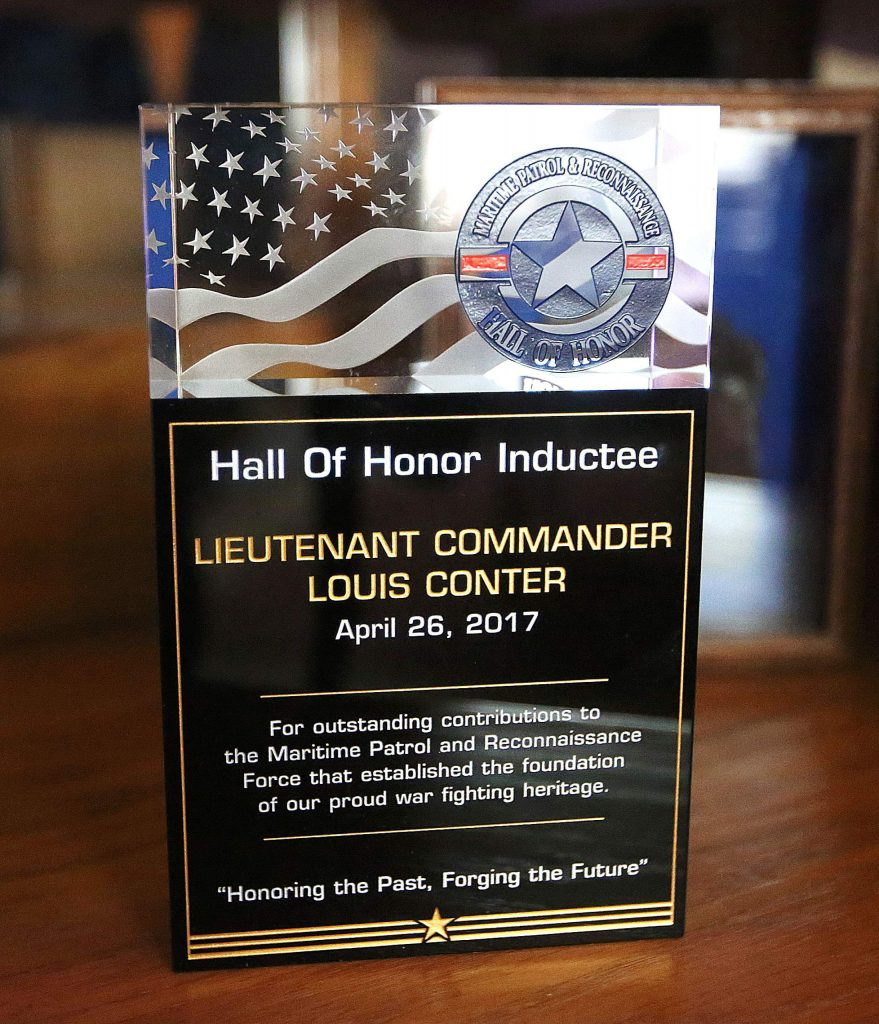 One of Louis Conter's most-prized awards is a plaque honoring him as an inductee into the Maritime Patrol and Reconnaissance Hall of Honor.