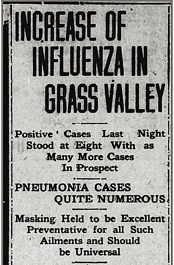 Masks helped in some, but by Oct. 24, 1918, confirmed Spanish flu cases were growing daily throughout Nevada County.