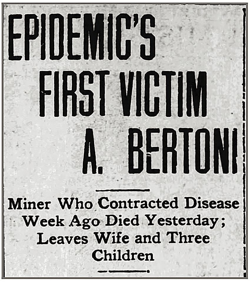 The 1918 Spanish flu pandemic took on a heightened sense of concern Nov. 1, when Nevada City miner Antonio Bertoni died.
