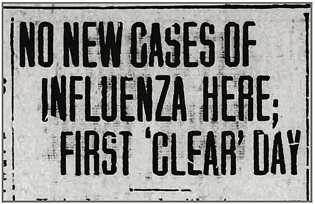 On November 13, 1918 –– two days after the Armistice was signed in France ––cases of Spanish Flu began to ebb in Nevada County. Unfortunately, a third wave hit and scattered cases continued into 1919.