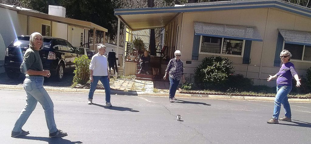 Can kicking cuties kick coronavirus consternation? Young-at-heart friends from Sierra Pines Mobile Home Park recently started playing the kids' game, Kick-the-Can. Left to right: Barbara Sindorf, 70; Barbara Colborn, 69; Jayne Varian, 84; and Lynn Tweedie, 69.