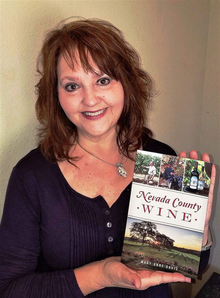 "Mary Anne Davis has written a history of the local wine industry. Her book, ""Nevada County Wine,"" will be published this month."