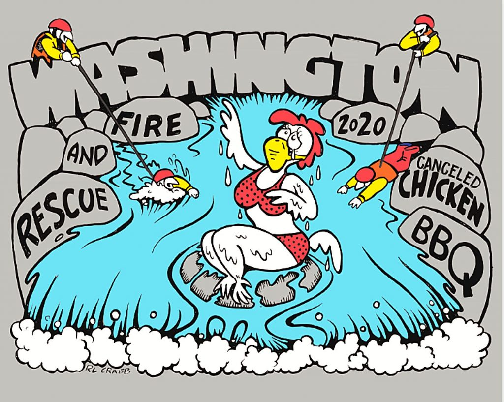 The town of Washington Fire Auxiliary's major fundraiser — the annual chicken BBQ — has been Covid canceled, but T-shirts promoting the event are for sale.