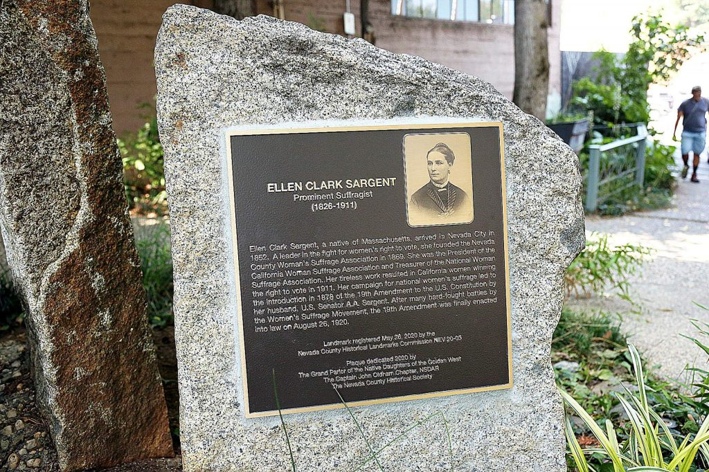 A plaque commemorating Ellen Clark Sargent was dedicated Wednesday morning in Nevada City on the 100-year anniversary of the enactment of the 19th Amendment. Sargent, who moved to Nevada City in 1852, was instrumental in fighting for women's right to vote and the 19th Amendment.