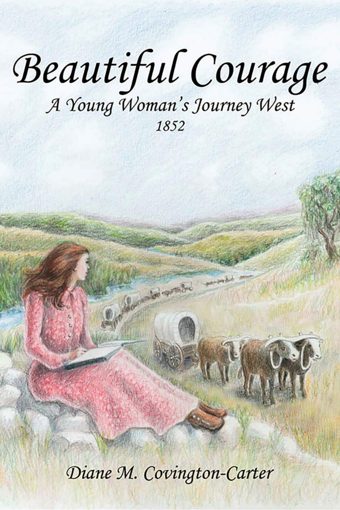 """Local author Diane Covington-Carter has been named a finalist for The WILLA Literary Awards for her novel, """"Beautiful Courage, A YoungWoman's Journey West, 1852"""" (2019)."""